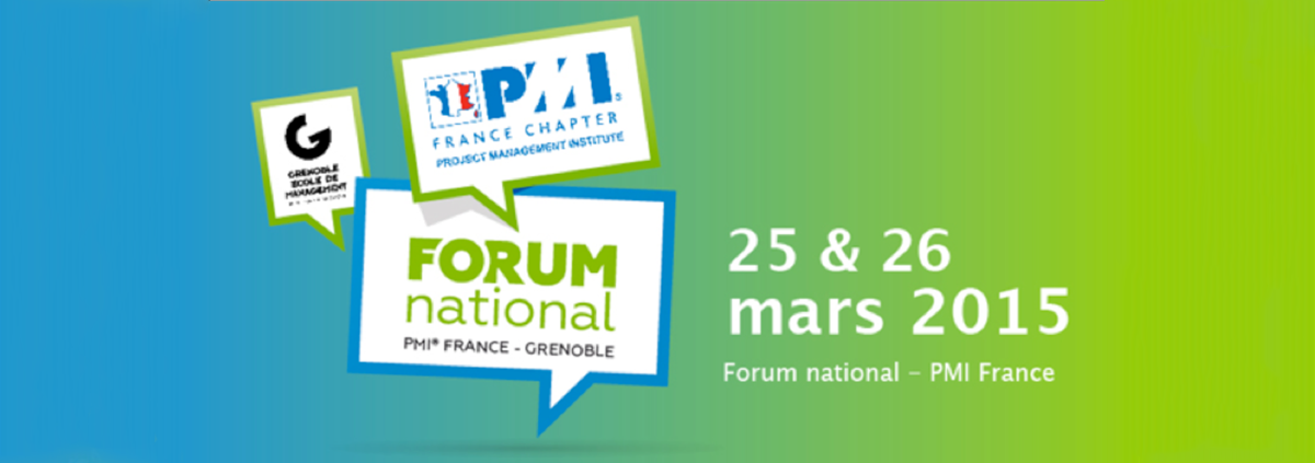 Forum PMI France à Grenoble mars 2015